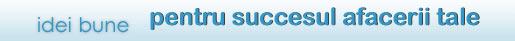 Idei bun pentru succesul afacerii tale.